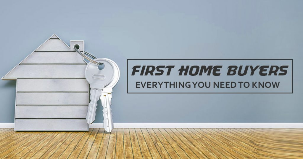 First Home Buyers Everything You Need To Know